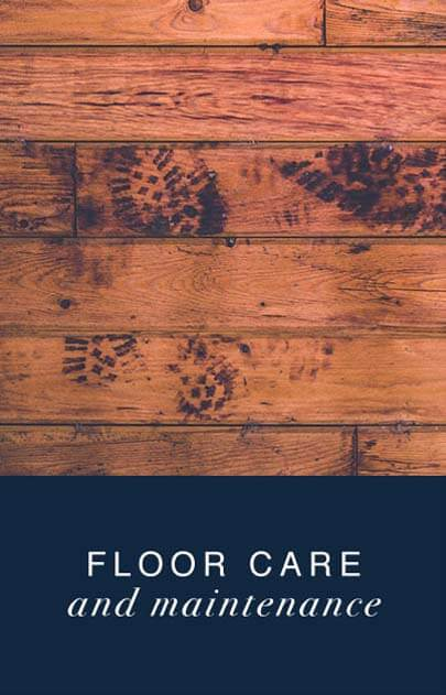 Floor Care and Maintenance